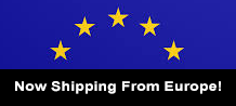 Now Shipping to EU Countries From Europe!
